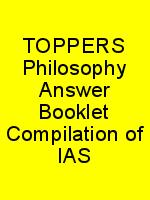 TOPPERS Philosophy Answer Booklet Compilation of IAS N