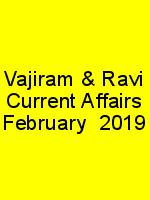 Vajiram & Ravi Current Affairs February – 2019 N