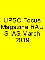UPSC Focus Magazine RAU S IAS March 2019 N
