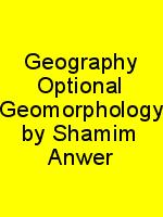 Geography Optional Geomorphology by Shamim Anwer N