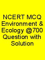 NCERT MCQ Environment & Ecology @700 Question with Solution N