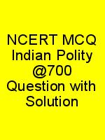 NCERT MCQ Indian Polity @700 Question with Solution N