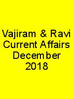 Vajiram & Ravi Current Affairs December – 2018 N