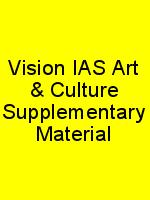 Vision IAS Art & Culture Supplementary Material N