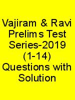 Vajiram & Ravi Prelims Test Series-2019 (1-14) Questions with Solution N
