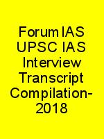 ForumIAS UPSC IAS Interview Transcript Compilation- 2018 N
