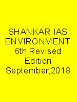 SHANKAR IAS ENVIRONMENT 6th Revised Edition September,2018 N