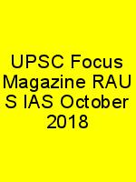 UPSC Focus Magazine RAU'S IAS October 2018 N