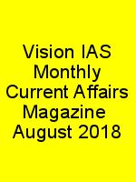 Vision IAS Monthly Current Affairs Magazine  August 2018 N