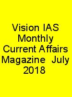 Vision IAS Monthly Current Affairs Magazine  July 2018 N
