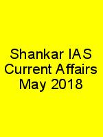 Shankar IAS Current Affairs May 2018 N