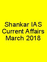 Shankar IAS Current Affairs March 2018 N