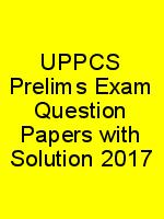 UPPCS Prelims Exam Question Papers with Solution 2017 N