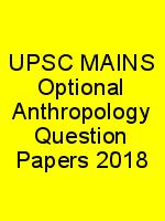UPSC MAINS Optional Anthropology Question Papers 2018 N