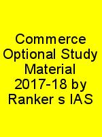 Commerce Optional Study Material 2017-18 by Ranker's IAS N