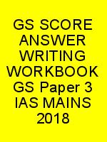 GS SCORE ANSWER WRITING WORKBOOK GS Paper 3 IAS MAINS 2018 N