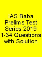 IAS Baba Prelims Test Series 2019 1-34 Questions with Solution N