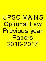 UPSC MAINS Optional Law Previous year Papers 2010-2017 N