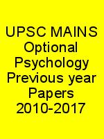 UPSC MAINS Optional Psychology Previous year Papers 2010-2017 N