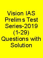 Vision IAS Prelims Test Series-2019 (1-29) Questions with Solution N