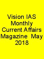 Vision IAS Monthly Current Affairs Magazine  May 2018 N