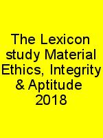The Lexicon study Material Ethics, Integrity & Aptitude  2018 N