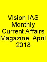 Vision IAS Monthly Current Affairs Magazine  April 2018 N