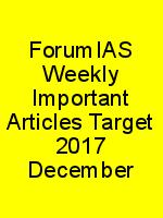 ForumIAS Weekly Important Articles Target 2017 December N