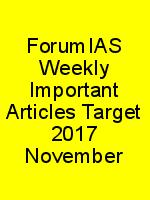 ForumIAS Weekly Important Articles Target 2017 November N