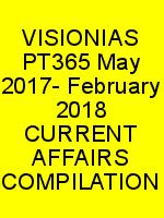 VISIONIAS PT365 May 2017- February 2018 CURRENT AFFAIRS COMPILATION N