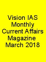 Vision IAS Monthly Current Affairs Magazine  March 2018 N