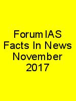 ForumIAS Facts In News November 2017 N
