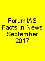 ForumIAS Facts In News September 2017 N