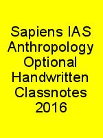 Sapiens IAS Anthropology Optional Handwritten Classnotes 2016 N