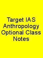 Target IAS Anthropology Optional Class Notes N