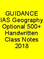 GUIDANCE IAS Geography Optional 500+ Handwritten Class Notes 2018 N