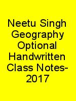 Neetu Singh Geography Optional Handwritten Class Notes- 2017 N