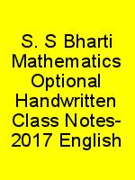 S. S Bharti Mathematics Optional Handwritten Class Notes- 2017 English N