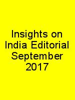 Insights on India Editorial September 2017 N