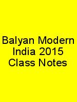 Balyan Modern India 2015 Class Notes N