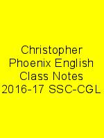 Christopher Phoenix English Class Notes 2016-17 SSC-CGL N