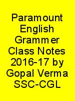 Paramount English Grammer Class Notes 2016-17 by Gopal Verma SSC-CGL N