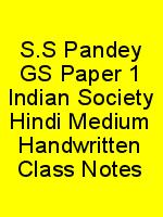 S.S Pandey GS Paper 1 Indian Society Hindi Medium Handwritten Class Notes N