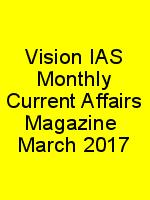 Vision IAS Monthly Current Affairs Magazine  March 2017 N