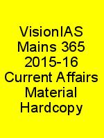 VisionIAS Mains 365 2015-16 Current Affairs Material Hardcopy N