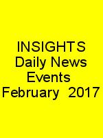 INSIGHTS Daily News Events  February  2017 N