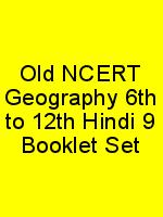Old NCERT Geography 6th to 12th Hindi 9 Booklet Set N