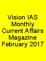 Vision IAS Monthly Current Affairs Magazine February 2017 N