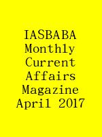 IASBABA Monthly Current Affairs Magazine April 2017 N