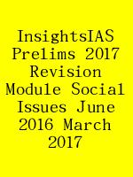 InsightsIAS Prelims 2017 Revision Module Social Issues June 2016 March 2017 N